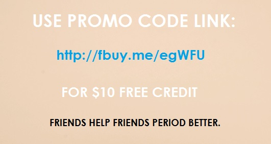 Use discount code link: http://fbuy.me/egWFU for $10 free credit!